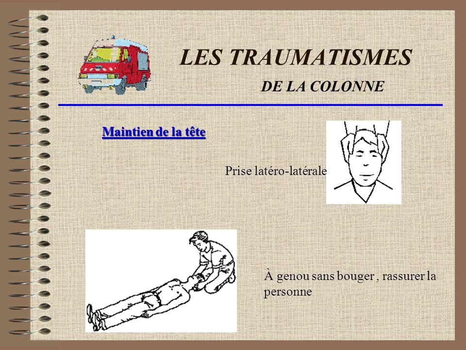 LES TRAUMATISMES GILLIER Jean-Daniel SSLIA Saint-Exupéry Du crâne : Du thorax : De la colonne : Des membres :