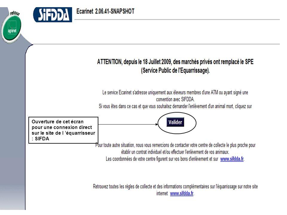 Ouverture de cet écran pour une connexion direct sur le site de l équarrisseur : SIFDA