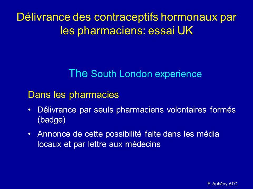 Délivrance des contraceptifs hormonaux par les pharmaciens: essai UK The South London experience Dans les pharmacies Délivrance par seuls pharmaciens