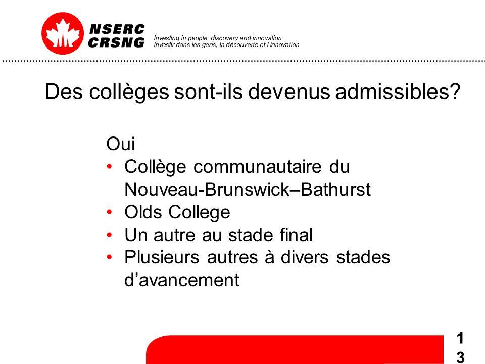 13 Des collèges sont-ils devenus admissibles.