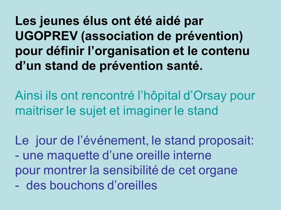 Les jeunes élus ont été aidé par UGOPREV (association de prévention) pour définir lorganisation et le contenu dun stand de prévention santé.