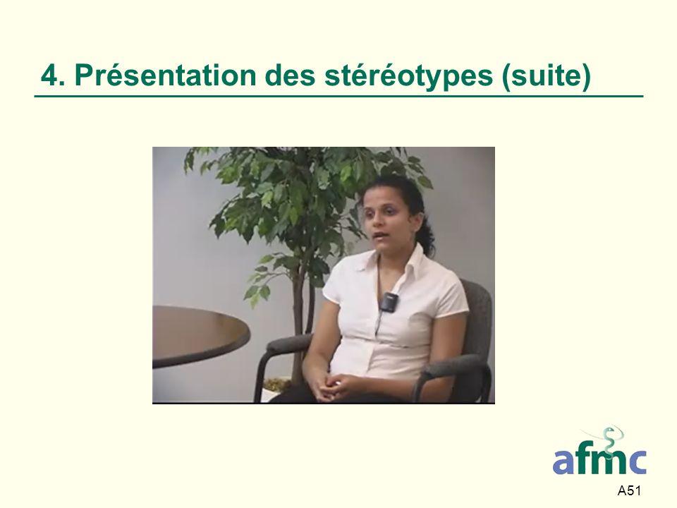A51 4. Présentation des stéréotypes (suite)