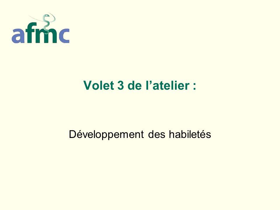 Volet 3 de latelier : Développement des habiletés
