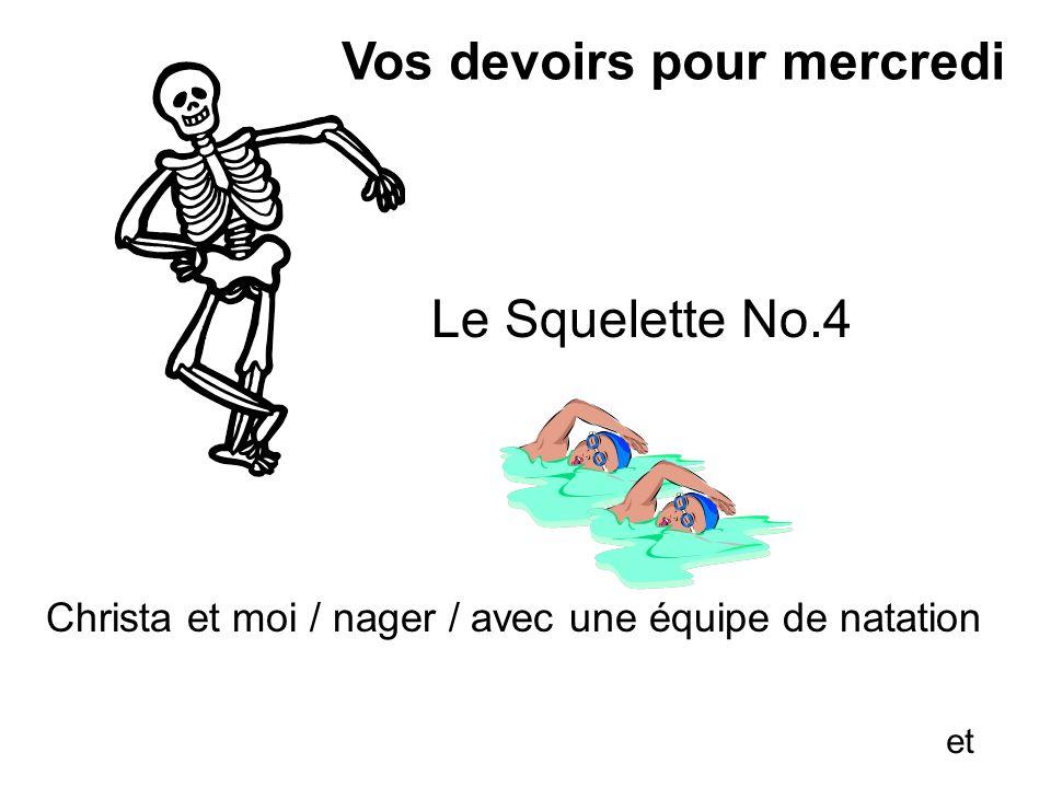 Le Squelette No.4 Christa et moi / nager / avec une équipe de natation Vos devoirs pour mercredi et