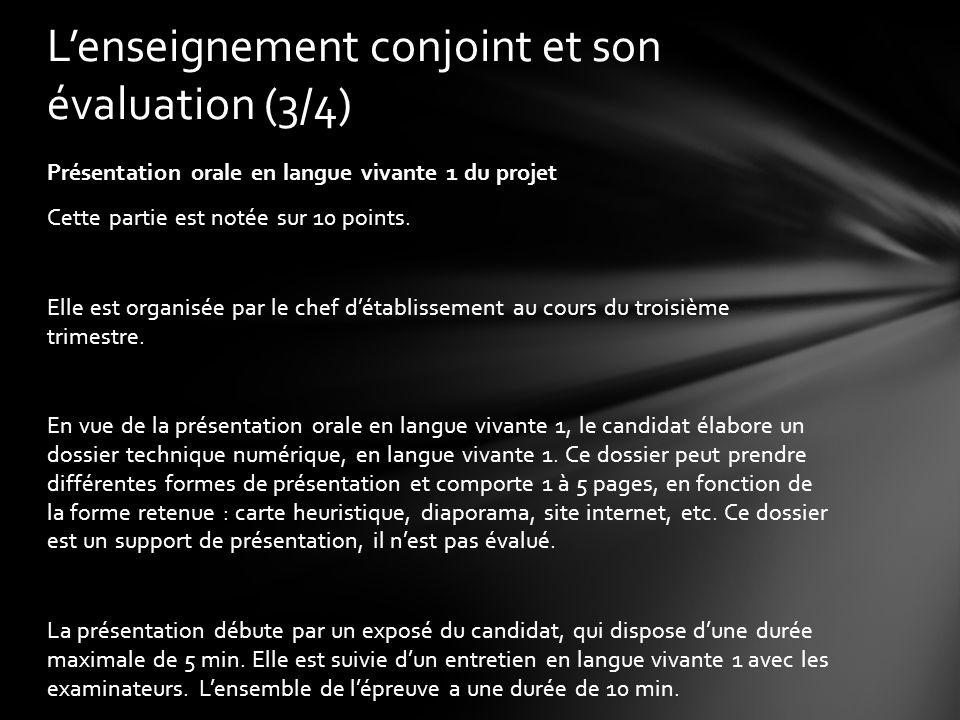 Présentation orale en langue vivante 1 du projet Cette partie est notée sur 10 points.