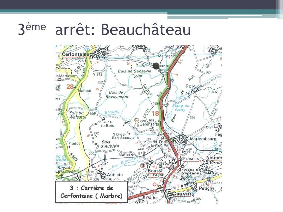 3 ème arrêt: Beauchâteau