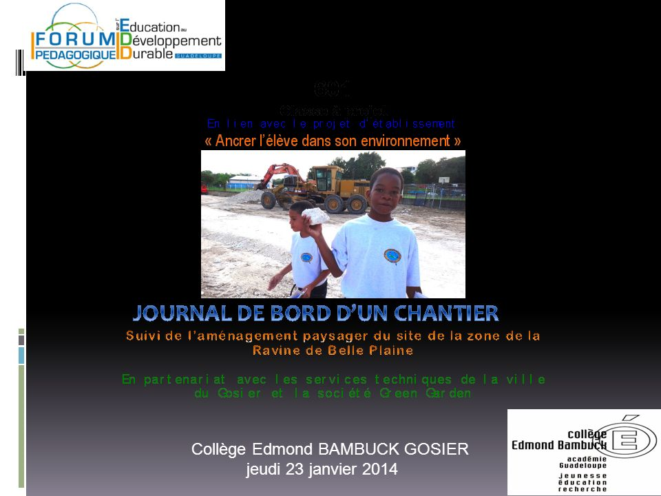 Collège Edmond BAMBUCK GOSIER jeudi 23 janvier 2014