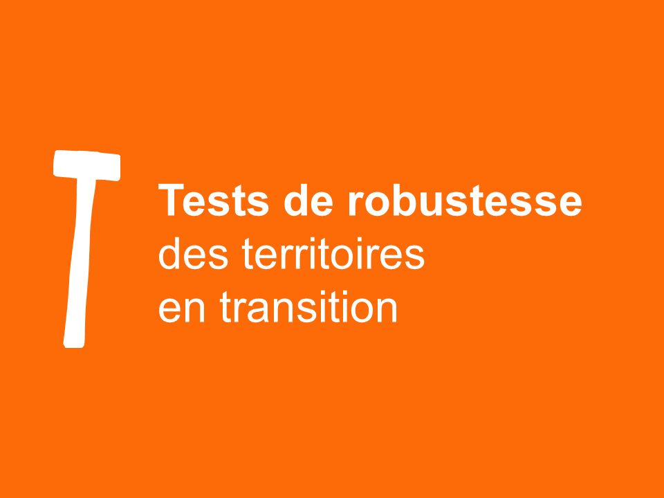 Tests de robustesse des territoires en transition