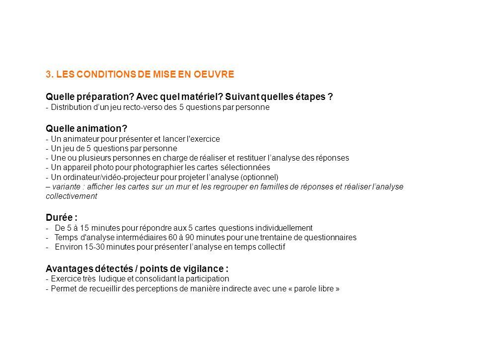 3. LES CONDITIONS DE MISE EN OEUVRE Quelle préparation.