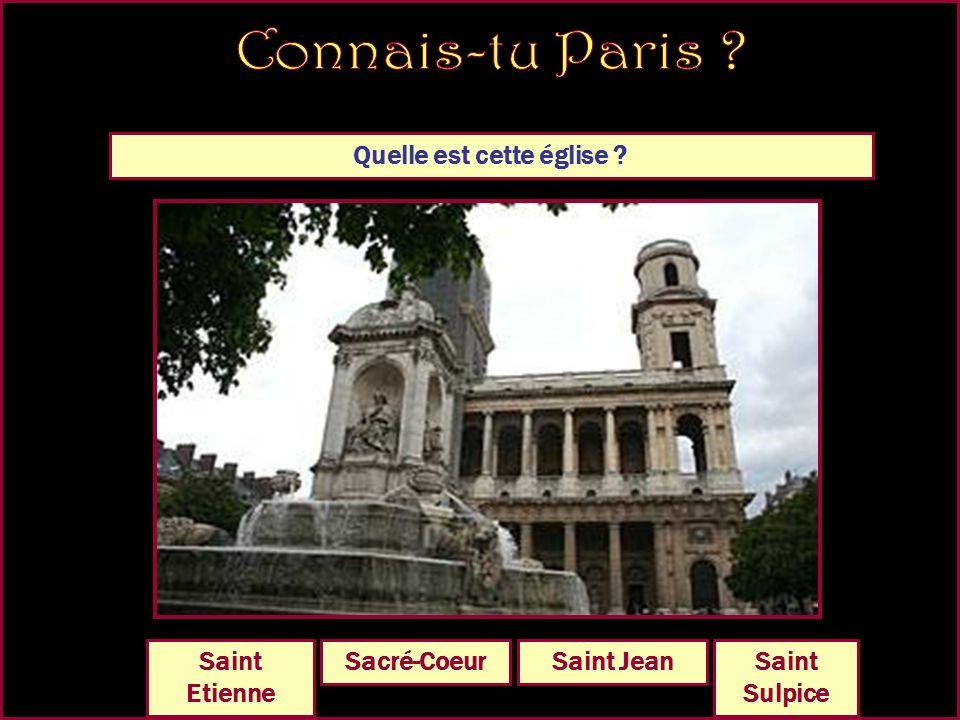 Quelle est cette église Saint SulpiceNotre DameSacré-CoeurSaint Jean