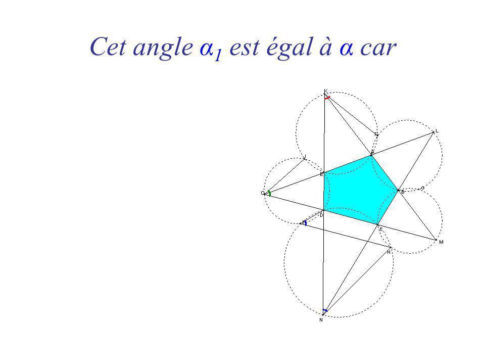 Cet angle α 1 est égal à α car