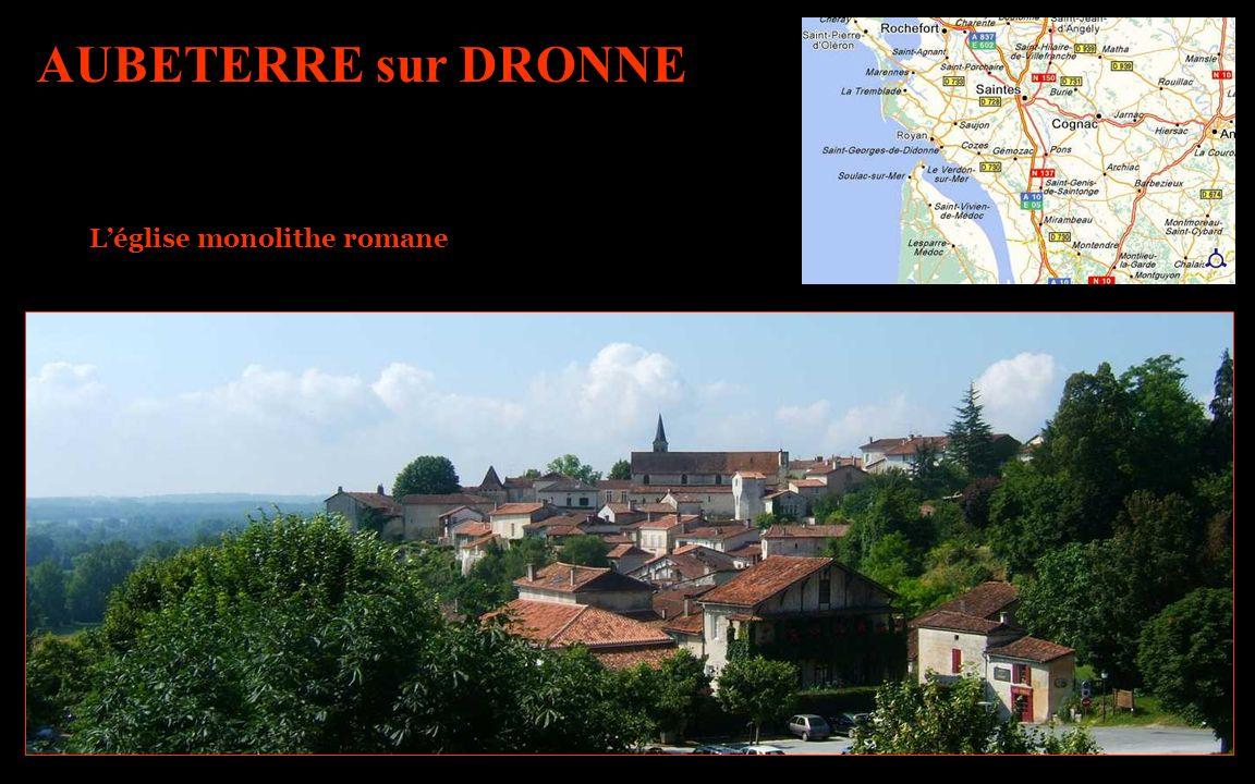AUBETERRE sur DRONNE Léglise monolithe romane