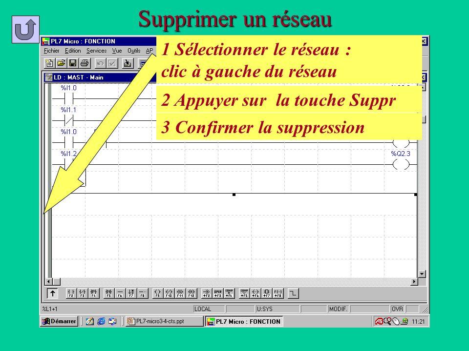 Supprimer un réseau 1 Sélectionner le réseau : clic à gauche du réseau 2 Appuyer sur la touche Suppr 3 Confirmer la suppression