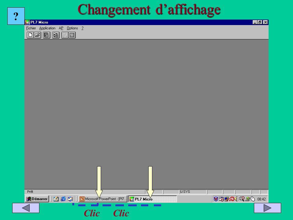 Passage dun logiciel à lautre Changement daffichage Clic ?
