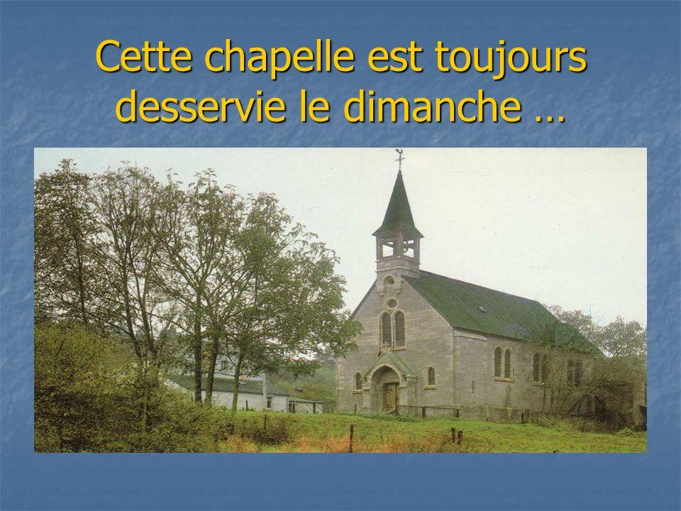 Créée à la demande des habitants du lieu car ils trouvaient qualler à la messe à Couvin ….cela ne leur convenait pas !