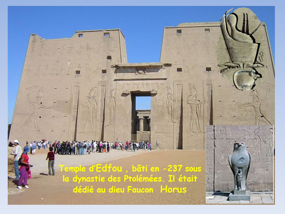 Temple d Edfou, bâti en -237 sous la dynastie des Ptolémées. Il était dédié au dieu Faucon Horus
