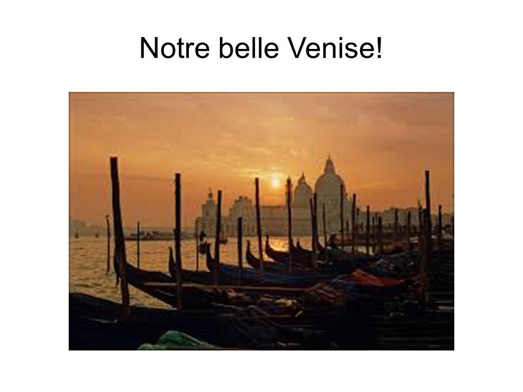 Notre belle Venise!
