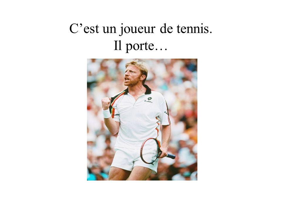 Cest un joueur de tennis. Il porte…