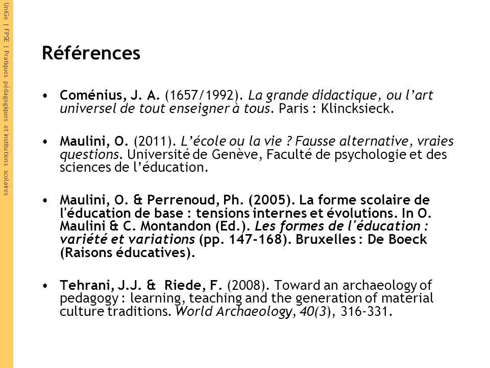 UniGe | FPSE | Pratiques pédagogiques et institutions scolaires Références Coménius, J.