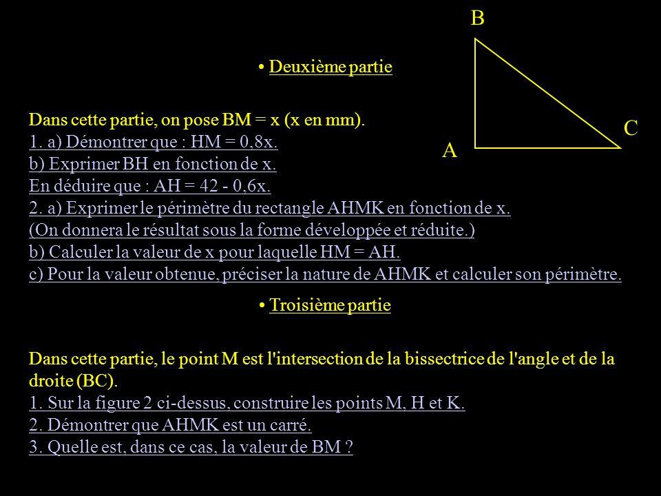 PROBLEME (12 points)Lille 99 Les figures sont à compléter. Dans ce problème, l'unité utilisée est le millimètre. ABC est un triangle tel que : AB = 42