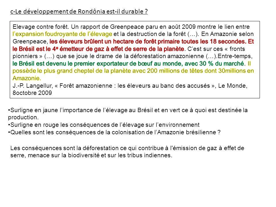 c-Le développement de Rondônia est-il durable .