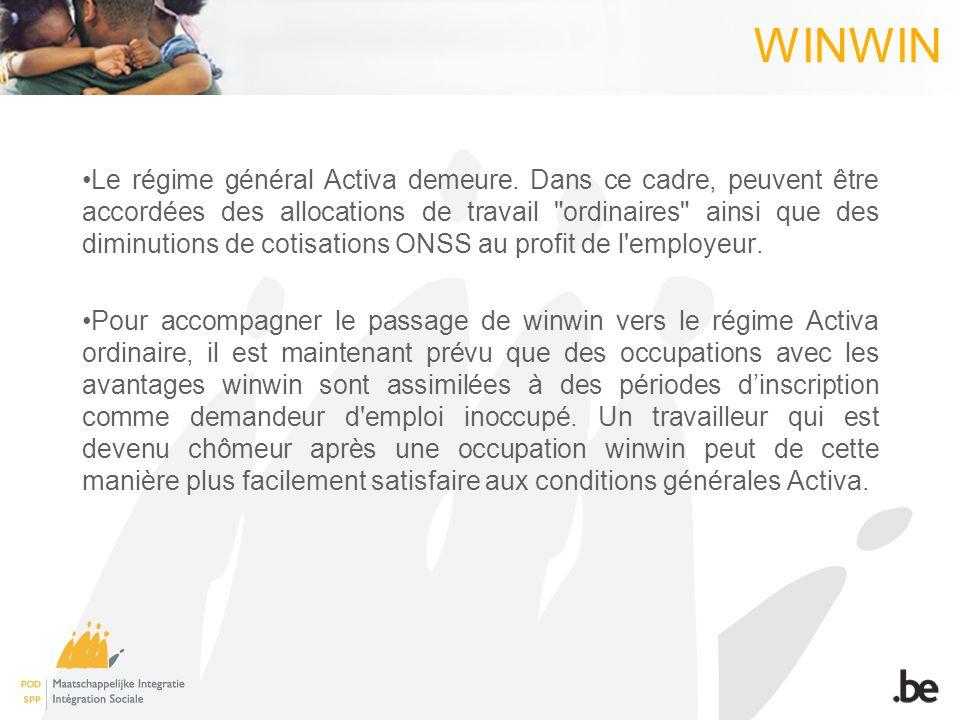 WINWIN Le régime général Activa demeure. Dans ce cadre, peuvent être accordées des allocations de travail