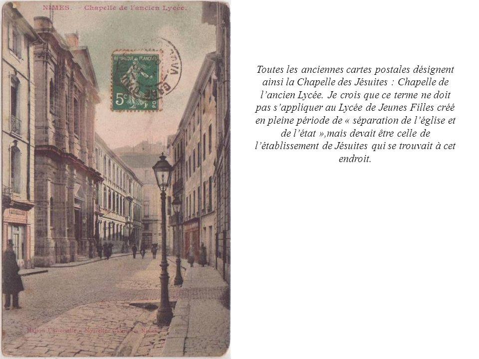 Toutes les anciennes cartes postales désignent ainsi la Chapelle des Jésuites : Chapelle de lancien Lycée. Je crois que ce terme ne doit pas sapplique