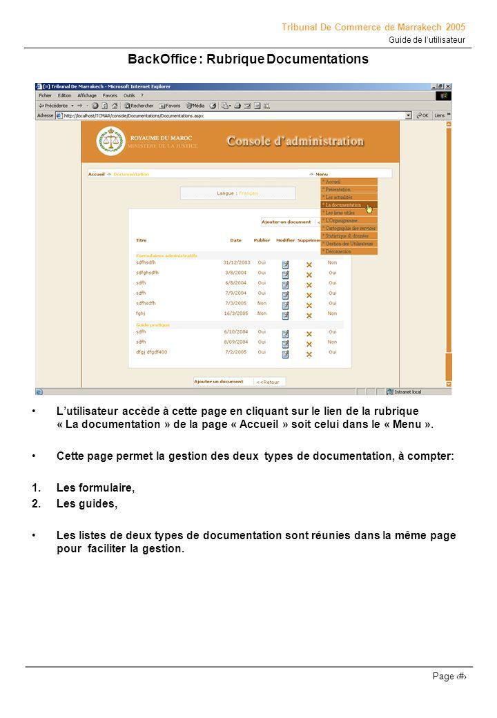Tribunal De Commerce de Marrakech 2005 Guide de lutilisateur Page # BackOffice : Rubrique Documentations Lutilisateur accède à cette page en cliquant