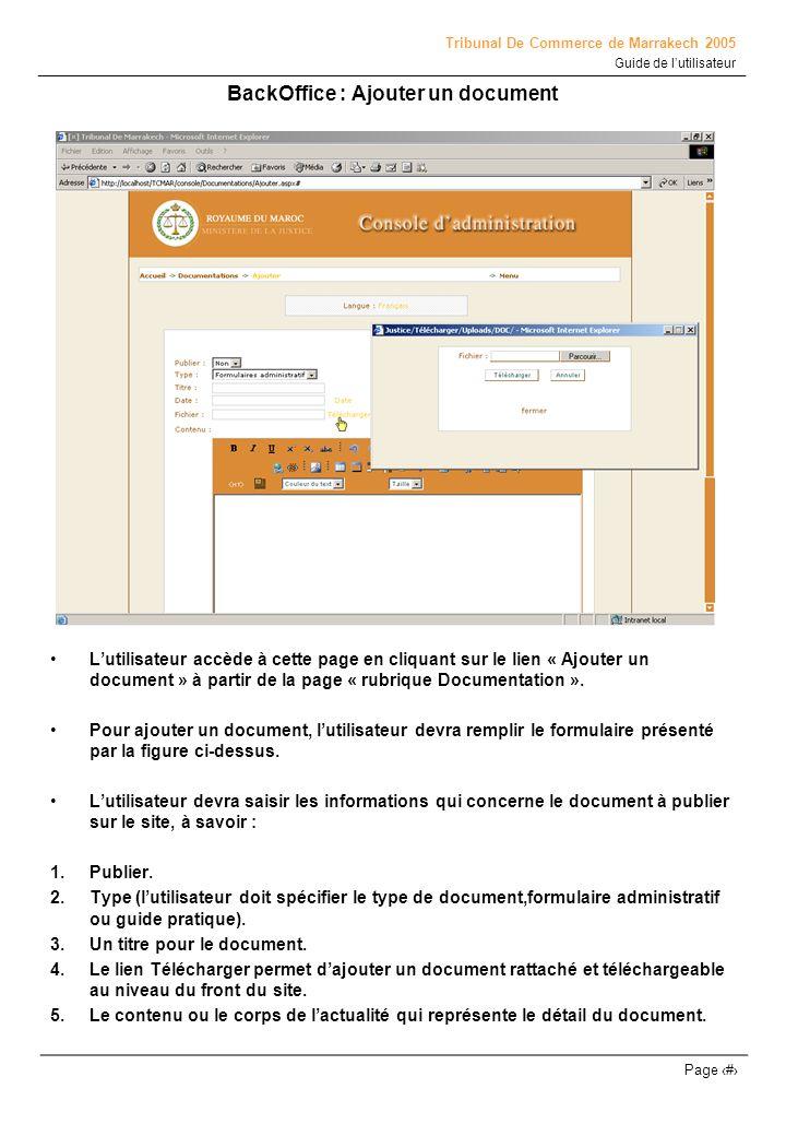Tribunal De Commerce de Marrakech 2005 Guide de lutilisateur Page # BackOffice : Ajouter un document Lutilisateur accède à cette page en cliquant sur