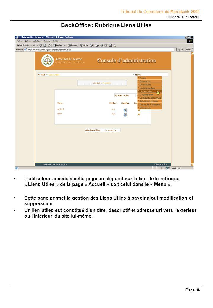 Tribunal De Commerce de Marrakech 2005 Guide de lutilisateur Page # Lutilisateur accède à cette page en cliquant sur le lien de la rubrique « Liens Ut