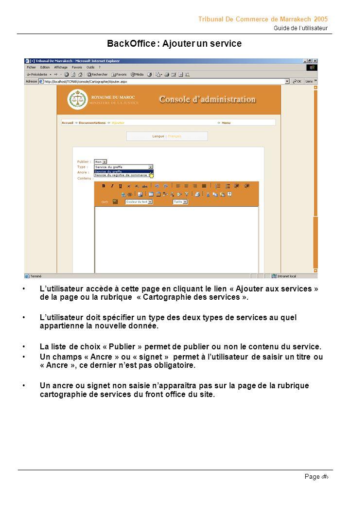 Tribunal De Commerce de Marrakech 2005 Guide de lutilisateur Page # BackOffice : Ajouter un service Lutilisateur accède à cette page en cliquant le li