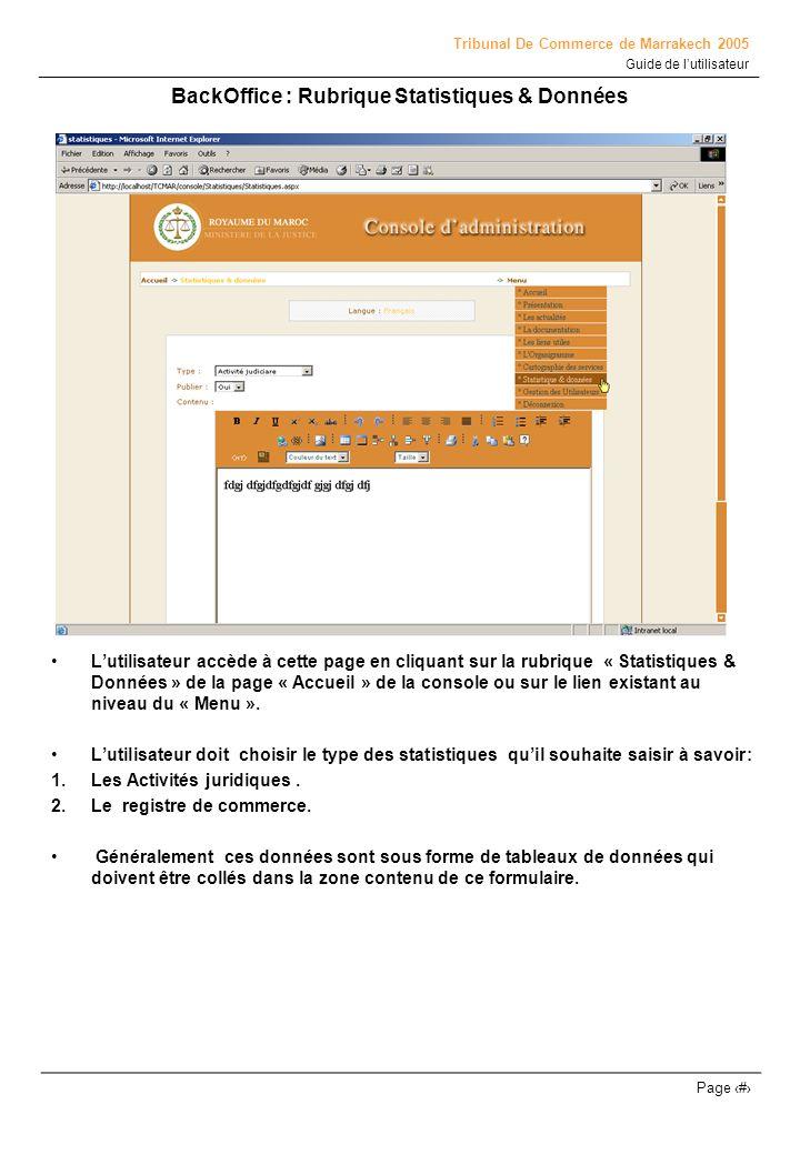 Tribunal De Commerce de Marrakech 2005 Guide de lutilisateur Page # BackOffice : Rubrique Statistiques & Données Lutilisateur accède à cette page en c