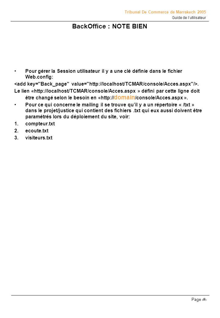Tribunal De Commerce de Marrakech 2005 Guide de lutilisateur Page # BackOffice : NOTE BIEN Pour gérer la Session utilisateur il y a une clé définie da