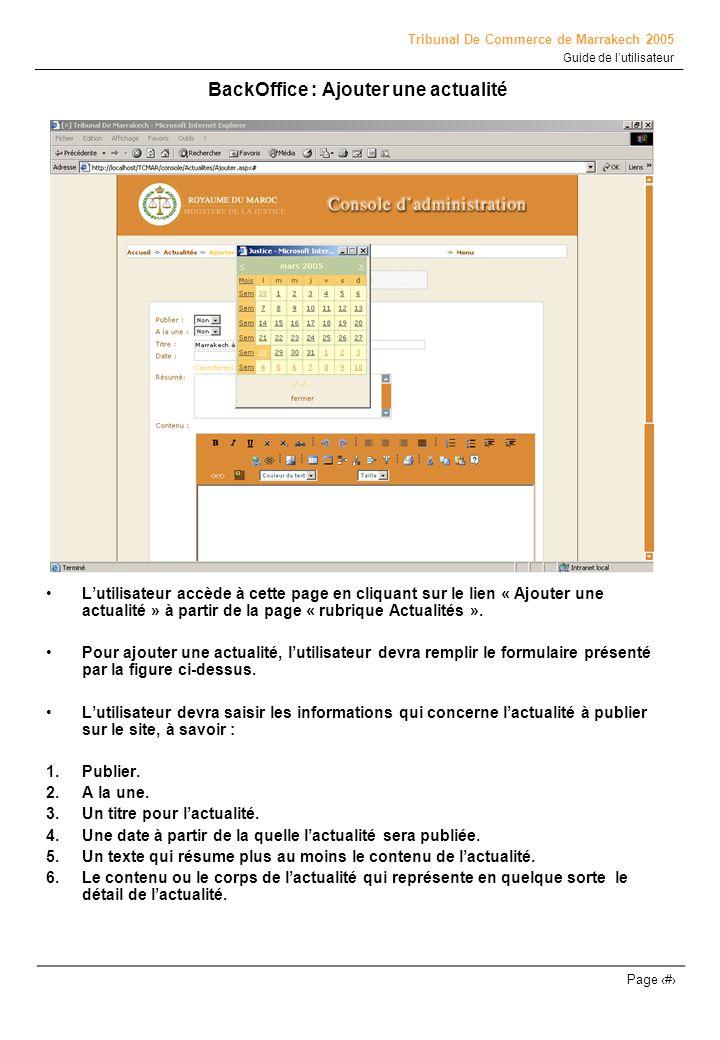 Tribunal De Commerce de Marrakech 2005 Guide de lutilisateur Page # BackOffice :Modifier une actualité Lutilisateur accède à cette page en cliquant sur le lien ou licône significatif de la modification à partir de la page « rubrique Actualités ».