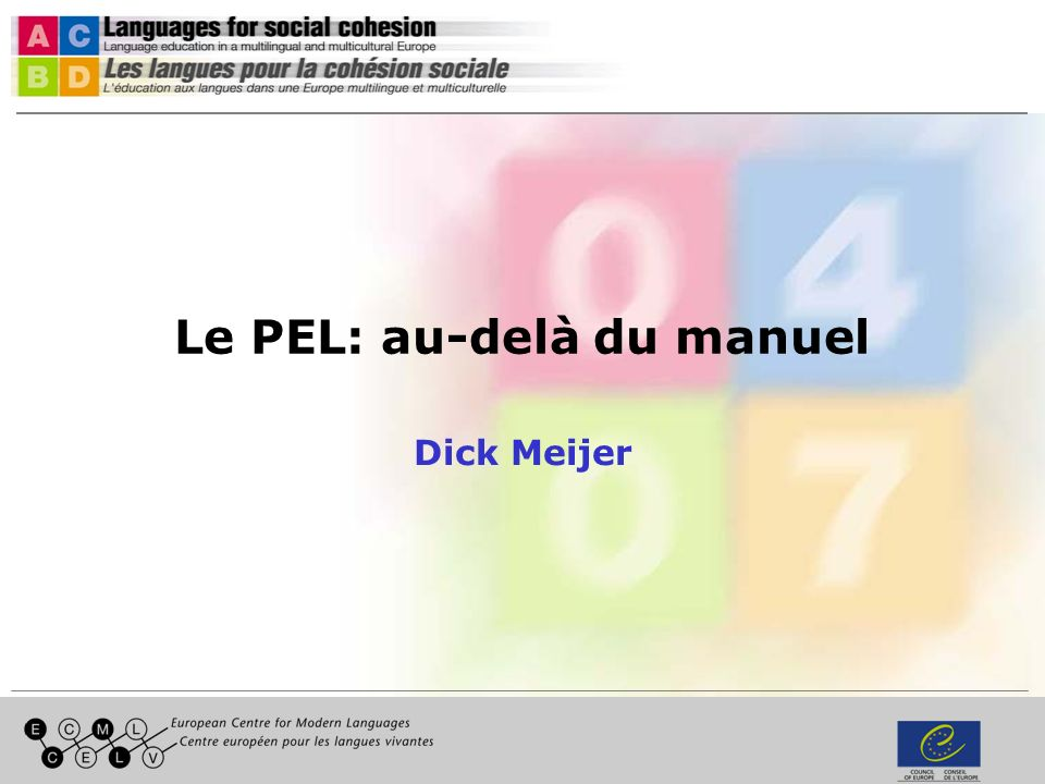 Le PEL: au-delà du manuel Dick Meijer