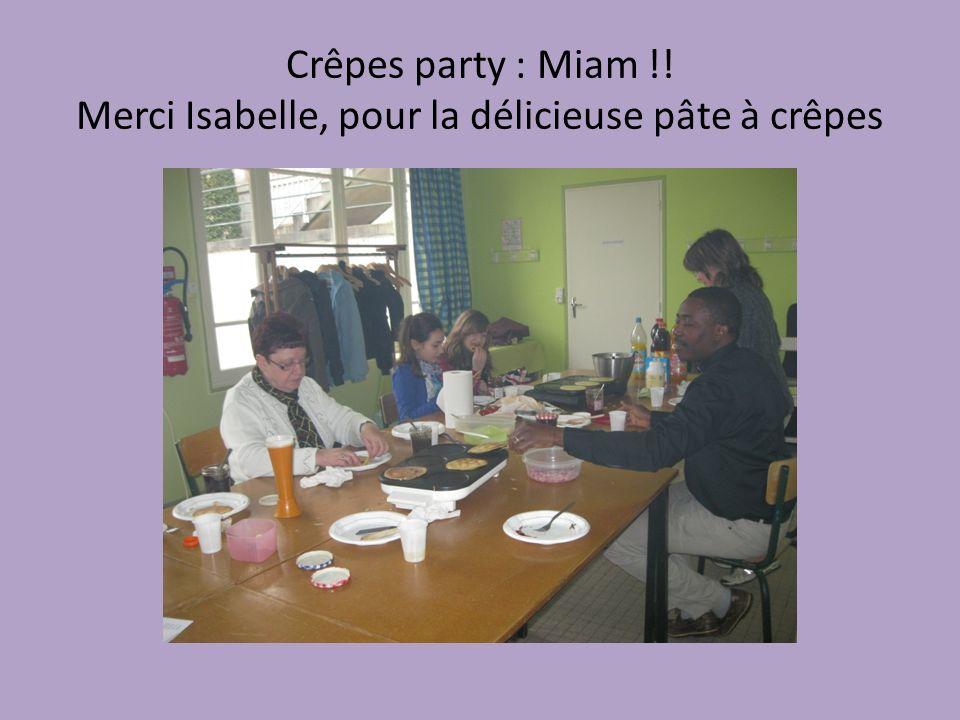 Crêpes party : Miam !! Merci Isabelle, pour la délicieuse pâte à crêpes