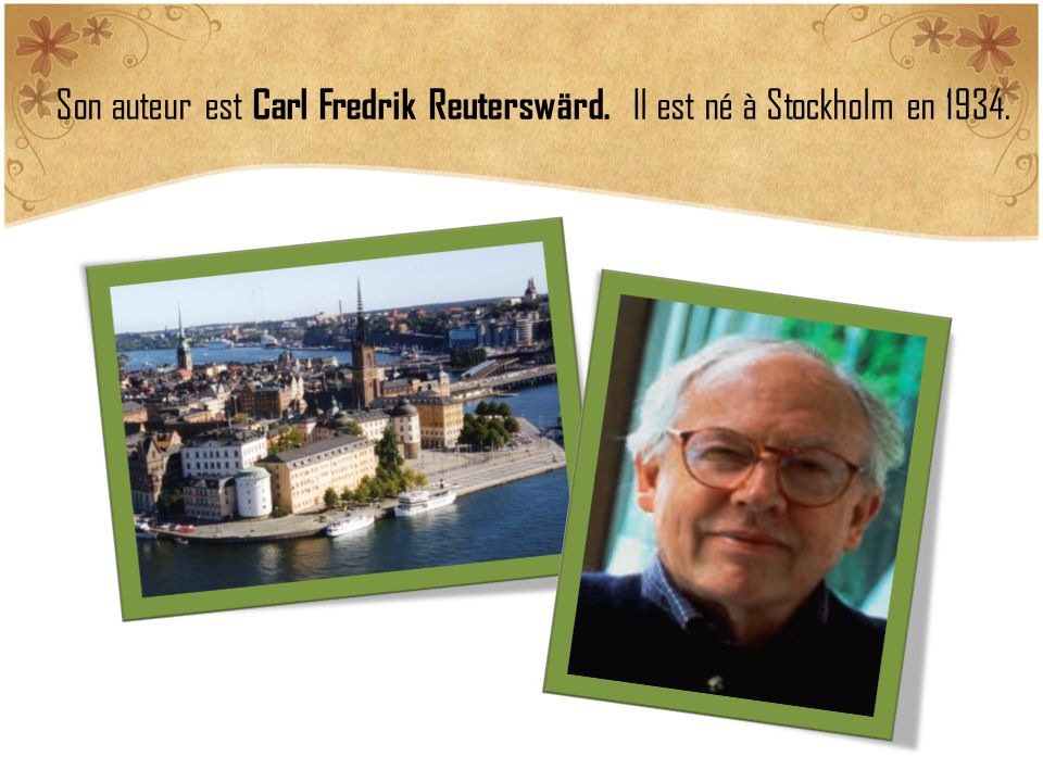 Son auteur est Carl Fredrik Reuterswärd. Il est né à Stockholm en 1934.