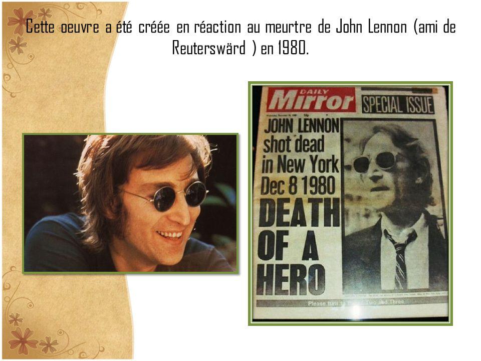 Cette oeuvre a été créée en réaction au meurtre de John Lennon (ami de Reuterswärd ) en 1980.