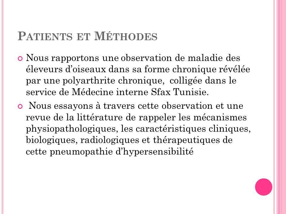 O BSERVATION La possibilité dun rhumatisme inflammatoire type polyarthrite rhumatoïde (PR) associée selon les critères ACR/EULAR 2010 reste toutefois possible.