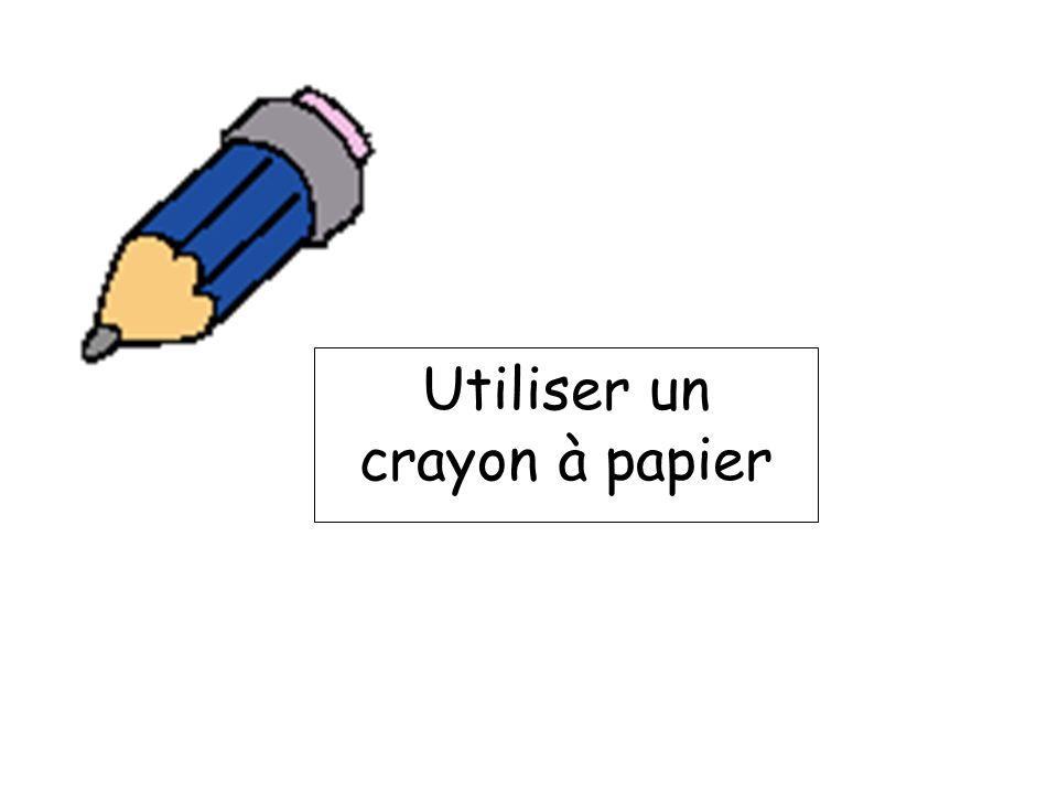 Utiliser un crayon à papier