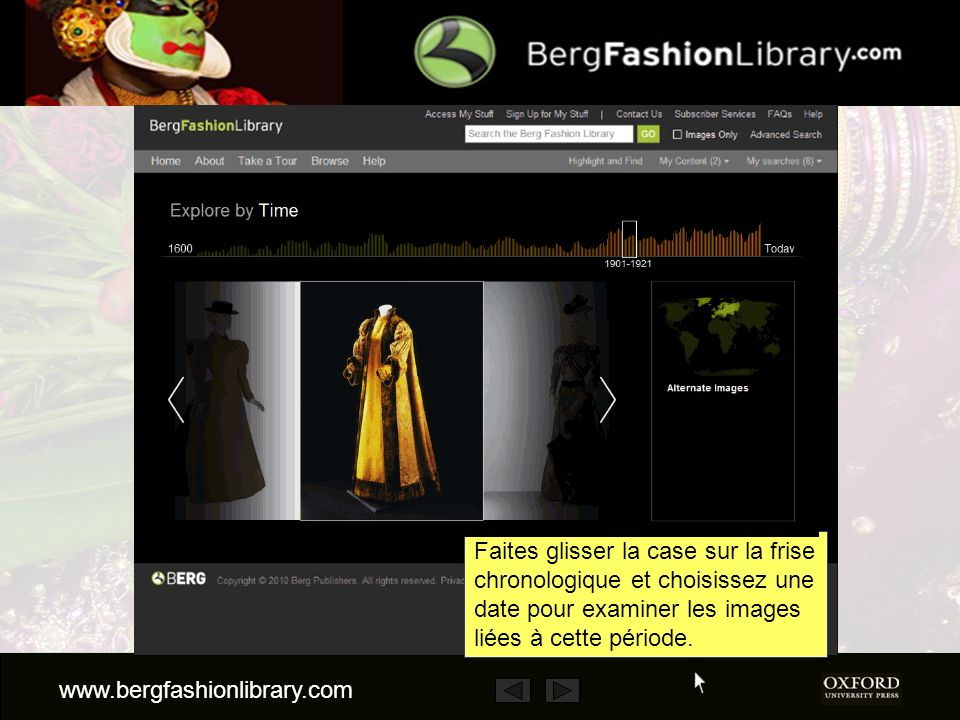 www.bergfashionlibrary.com Vous pouvez aussi explorer le site en temps et/ou par lieu.