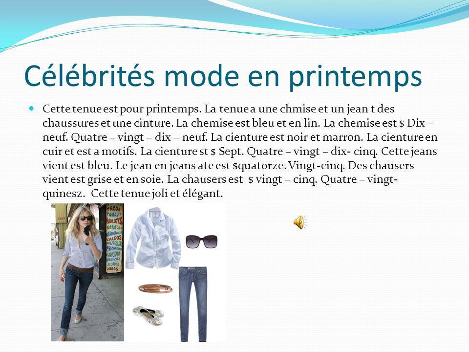 Célébrités mode en printemps Cette tenue est pour printemps.