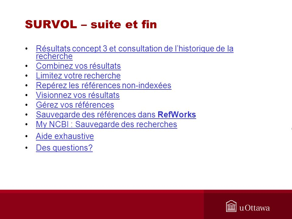 SURVOL – suite et fin Résultats concept 3 et consultation de lhistorique de la rechercheRésultats concept 3 et consultation de lhistorique de la reche