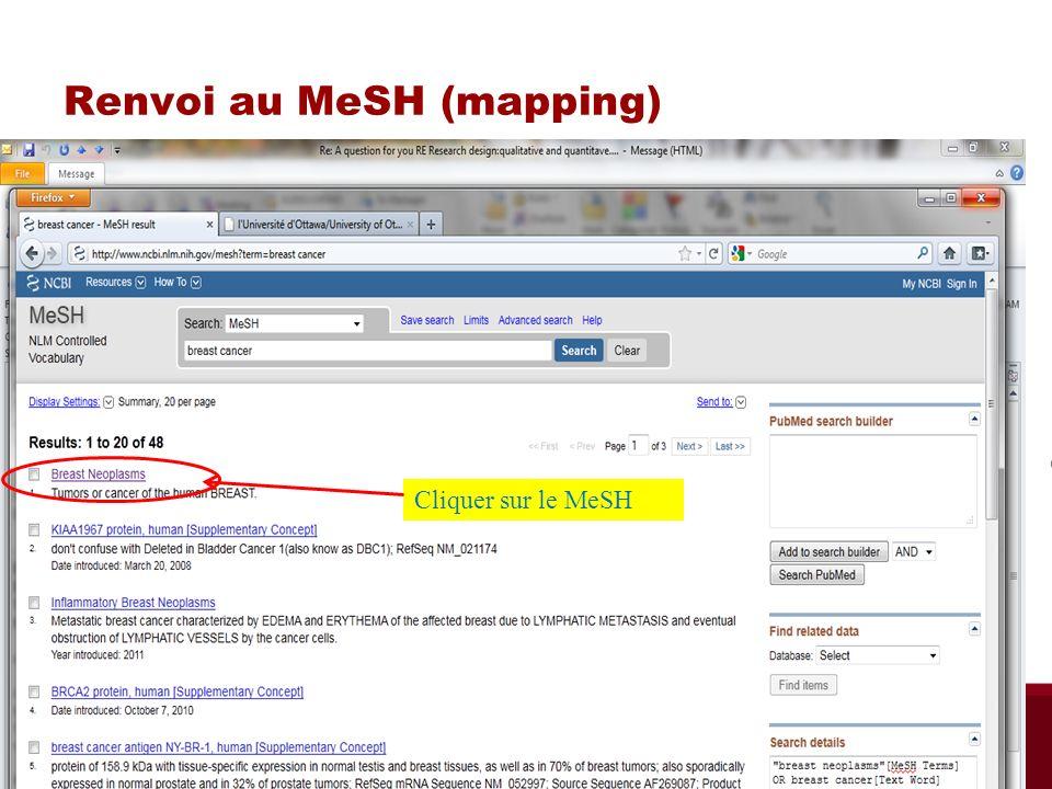 Renvoi au MeSH (mapping) Cliquer sur le MeSH