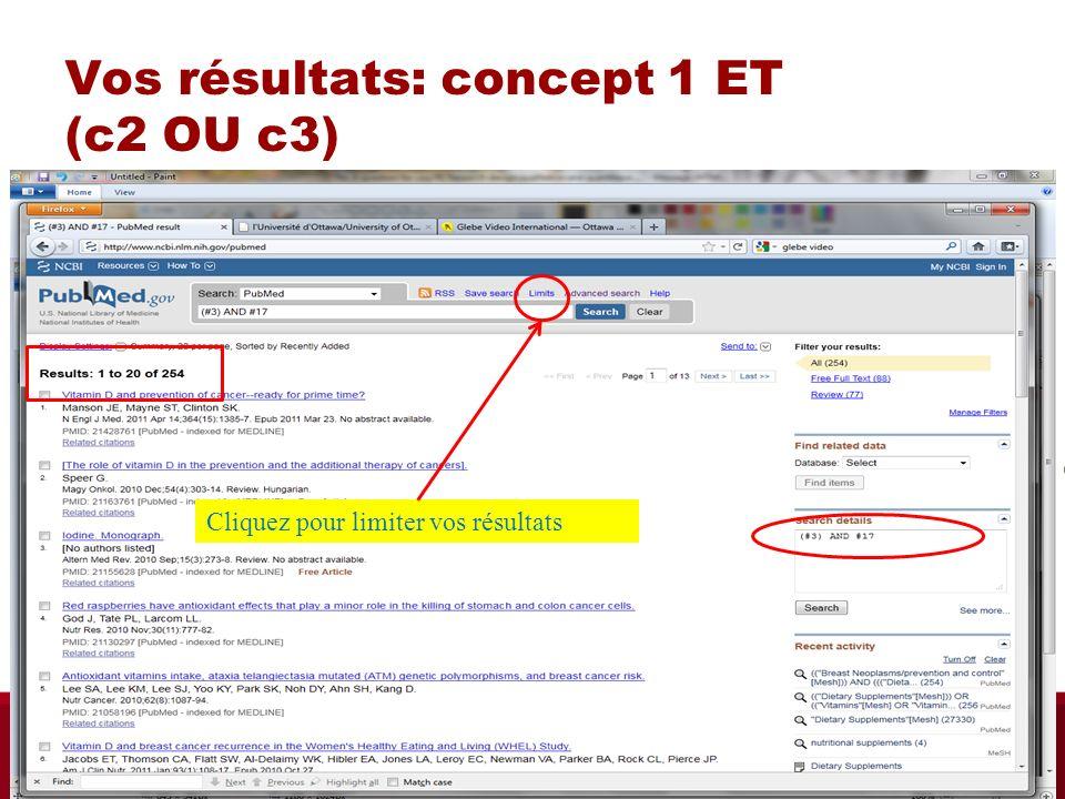 Vos résultats: concept 1 ET (c2 OU c3) Cliquez pour limiter vos résultats