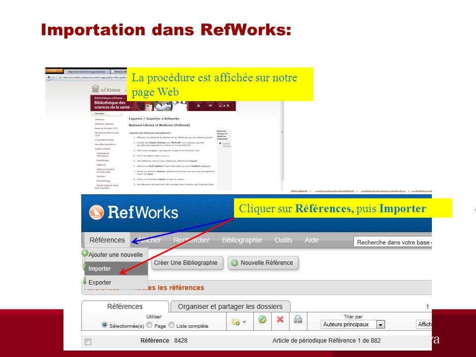 Importation dans RefWorks: La procédure est affichée sur notre page Web Cliquer sur Références, puis Importer