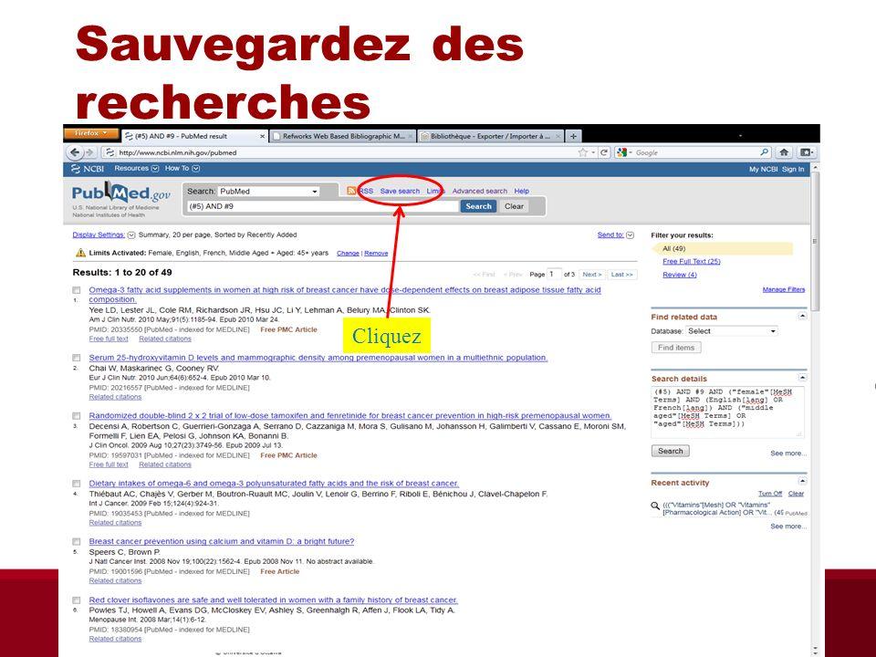 Sauvegardez des recherches Cliquez