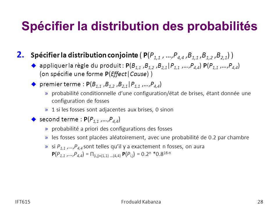 Spécifier la distribution des probabilités 2.