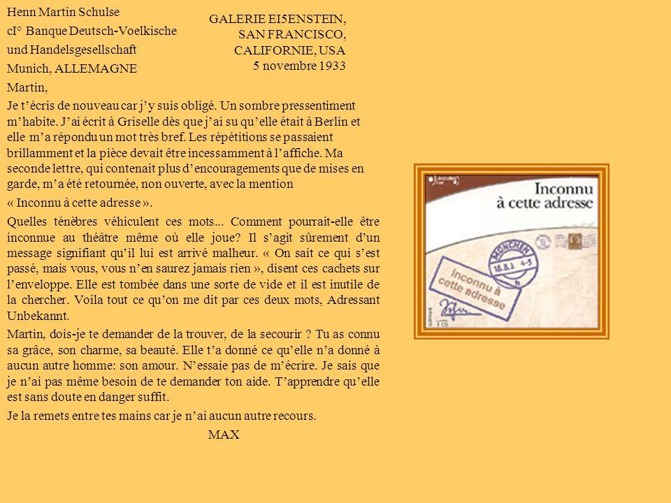 GALERIE EISENSTEIN, SAN FRANCISCO, CALIFORNIE, USA Le 5 septembre 1933 Herrn Martin Schulse c/° Banque Deutsch-Voelkische und Handelsgesellschaft Muni