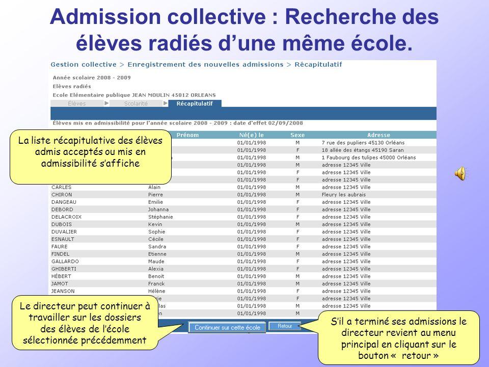 Admission collective : Recherche des élèves radiés dune même école.